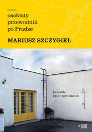 okładka Osobisty przewodnik po Pradze, Książka |
