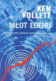 okładka Młot Edenu, Książka   Ken Follett