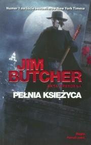okładka Pełnia księżyca Akta Dresdena, Książka | Butcher Jim