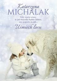 okładka Uśmiech losu, Książka | Katarzyna Michalak