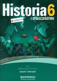 okładka Odkrywamy na nowo Historia i społeczeństwo 6 Zeszyt ćwiczeń Szkoła podstawowa, Książka | Antosik Renata