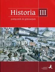 okładka Podróże w czasie Historia 3 Podręcznik Gimnazjum, Książka   Tomasz Małkowski, Jacek Rześniowiecki