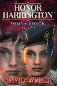 okładka Wojna Honor, część II, Książka | David Weber