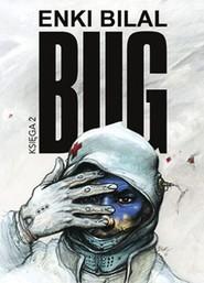 okładka Bug Księga 2, Książka | Enki Bilal
