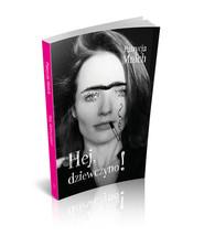 okładka Hej dziewczyno!, Książka | Patrycja Mnich