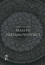 okładka Miasto niesamowitości, Książka | Smolarek Hubert