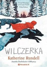 okładka Wilczerka, Książka | Katherine  Rundell