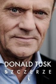 okładka Szczerze, Książka | Tusk Donald