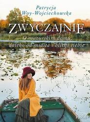 okładka Zwyczajnie, Książka   Woy-Wojciechowska Patrycja