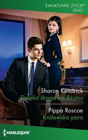 okładka Daleka droga do Rzymu /Światowe Życie Duo, Książka | Sharon Kendrick