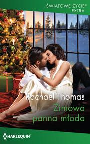 okładka Zimowa panna młoda, Książka   Rachael Thomas