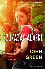 okładka Szukając Alaski, Książka | Green John