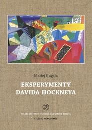 okładka Eksperymenty Davida Hockneya, Książka | Gugała Maciej
