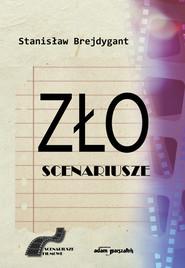 okładka Zło Scenariusze, Książka | Brejdygant Stanisław