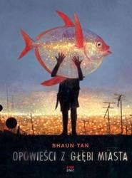 okładka Opowieści z głębi miasta, Książka | Tan Shaun