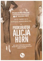 okładka Prokurator Alicja Horn, Książka | Tadeusz Dołęga-Mostowicz
