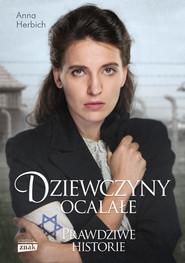 okładka Dziewczyny ocalałe, Książka | Anna Herbich