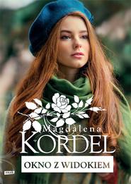 okładka Okno z widokiem, Książka   Magdalena Kordel