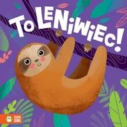 okładka To leniwiec!, Książka | Supeł Barbara
