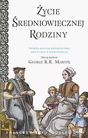 okładka Życie średniowiecznej rodziny, Książka | Joseph Gies, Gies Francis