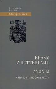 okładka Anonim Księgi, które zową Język, Książka | z Rottterdamu Erazm