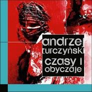 okładka Czasy i obyczaje, Książka | Andrzej  Turczyński