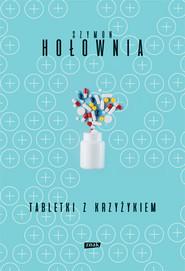 okładka Tabletki z krzyżykiem, Książka | Szymon Hołownia