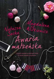 okładka Awaria małżeńska Wielkie Litery, Książka | Magdalena Witkiewicz, Natasza  Socha