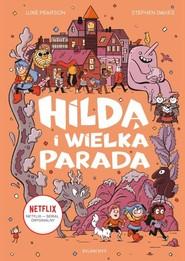 okładka Hilda i Wielka Parada, Książka | Davies Stephen
