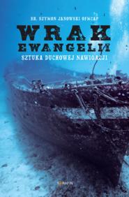 okładka Wrak Ewangelii, Ebook | br. Szymon Janowski OFMCap