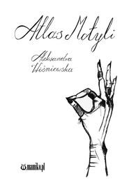 okładka Atlas motyli, Książka   Wiśniewska Aleksandra