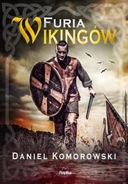 okładka Furia Wikingów, Książka   Komorowski Daniel
