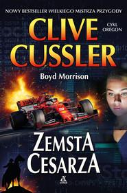 okładka Zemsta cesarza, Książka   Cussler Clive, Boyd Morrison