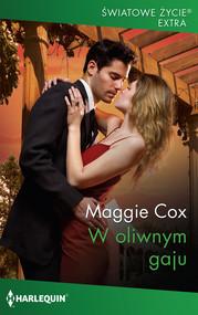 okładka W oliwnym gaju, Książka | Maggie Cox