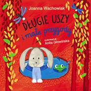 okładka Długie Uszy i małe przygody, Książka   Joanna  Wachowiak