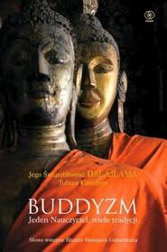 okładka Buddyzm Jeden nauczyciel wiele tradycji, Książka   Dalajlama, Tubten Cziedryn