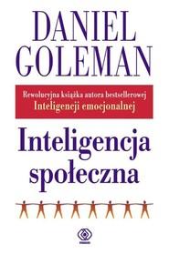 okładka Inteligencja społeczna, Książka   Daniel Goleman