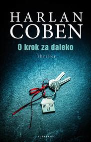 okładka O krok za daleko, Książka | Harlan Coben