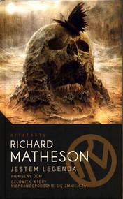 okładka Jestem Legendą i inne utwory, Książka | Matheson Richard