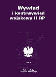 okładka Wywiad i kontrwywiad wojskowy II RP Tom X, Książka |