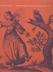 okładka Tematyka moralistyczna w gdańskiej sztuce świeckiej XVI i XVII wieku, Książka | Mielnik Magdalena