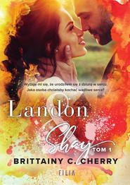 okładka Landon & Shay. Tom 1, Ebook | Brittainy C.  Cherry