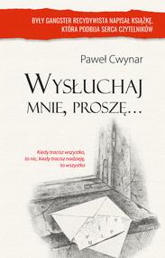 okładka Wysłuchaj mnie proszę, Ebook | Paweł Cwynar