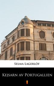 okładka Kejsarn av Portugallien, Ebook   Selma Lagerlöf