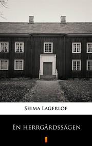 okładka En herrgårdssägen, Ebook   Selma Lagerlöf