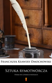 okładka Sztuka rymotwórcza, Ebook | Franciszek Ksawery Dmochowski