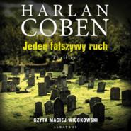 okładka Jeden fałszywy ruch, Audiobook   Harlan Coben