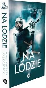 okładka Na lodzie, Książka | Małgorzata Falkowska