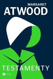 okładka Testamenty, Książka | Margaret Atwood