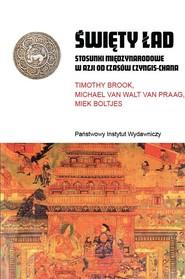 okładka Święty ład Stosunki międzynarodowe w Azji od czasów Chyngis-chana, Książka  